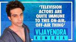 Vijayendra Kumeria TV actors are quite immune to shows abruptly going off air