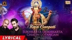 Watch Popular Marathi Devotional Video Song 'Sukhkarta Dukhharta & Ghalin Lotangan' Sung By Vishal & Shekhar. Best Marathi Devotional Songs   Marathi Bhakti Audio Jukebox Songs, Devotional Songs, Bhajans, and Pooja Aarti Songs