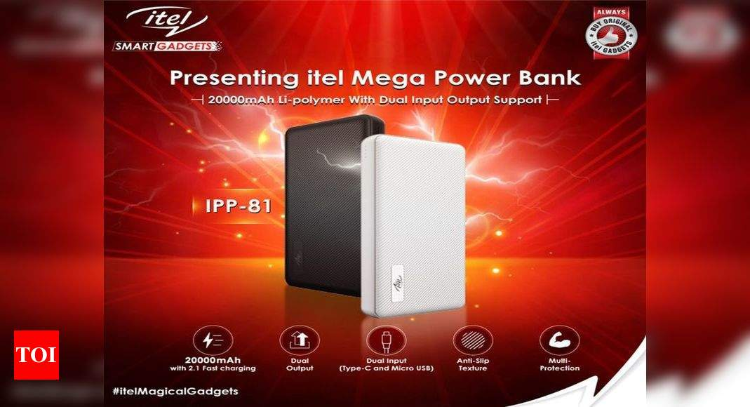 itel:  Itel launches 20,000mAh power bank IPP-81 at Rs 1,399 – Times of India