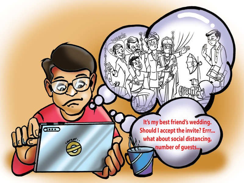 <p>A lot of people have reported that they feel nervous and anxious while attending a wedding amid the pandemic</p><p><br></p><p>Illustration: Dheeraj Dixit</p>