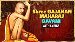 Watch Popular Marathi Devotional Video Song 'Shri Gajanan Maharaj Shegaon' Sung By Prathamesh Laghate. Best Marathi Devotional Songs, Devotional Songs, Bhajans, and Pooja Aarti Songs