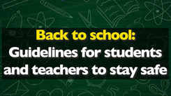Back to school: Guidelines for students and teachers to stay safe
