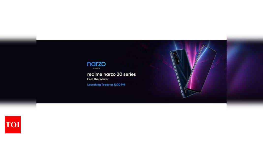 Realme Narzo 20 series phones to launch in India today: How to watch the live stream – Times of India