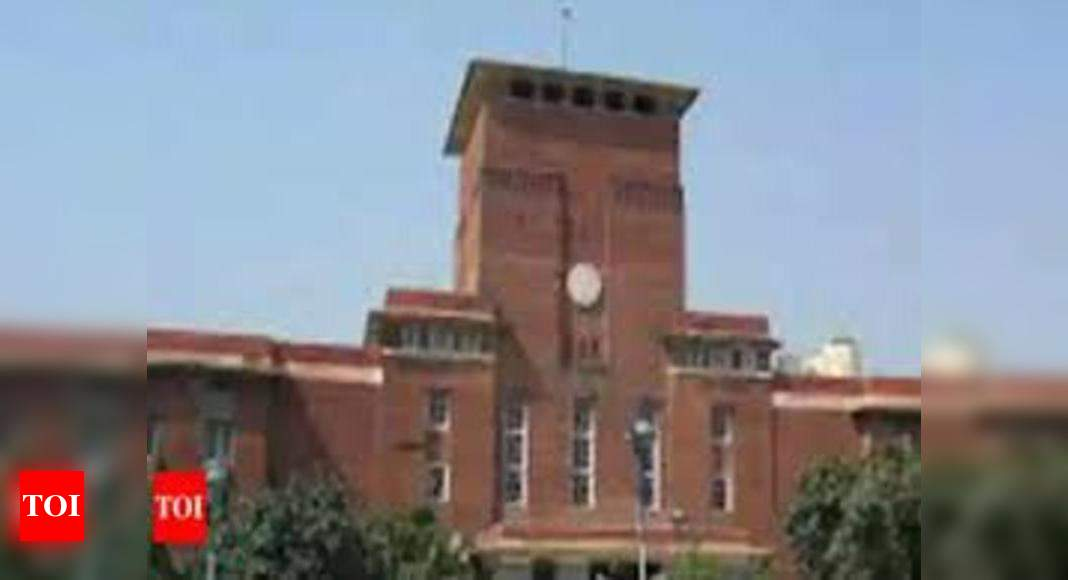 HC to hear on Thursday DU teachers' plea for payment of 4-month salary dues – Times of India