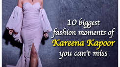 10 biggest fashion moments of Kareena Kapoor you can't miss
