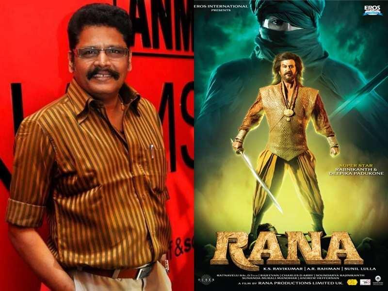 Six months ago, Rajinikanth had asked me to narrate the story of Rana again: KS Ravikumar