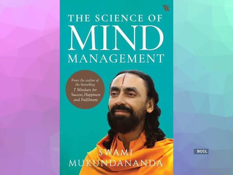 'The Science of Mind Management' by Swami Mukunananda