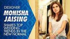 Designer Monisha Jaising shares top wedding trends in the new normal