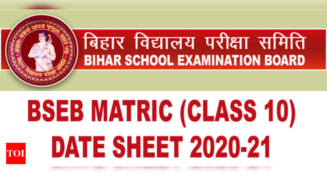 BSEB 10th Date Sheet 2021: Bihar Matric board exam time table 2020-21 -  Times of India