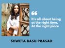 'High' actor Shweta Basu Prasad: It's feels wonderful to work when you have amazing co-stars around you