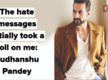The hate messages initially took a toll on me: Sudhanshu Pandey