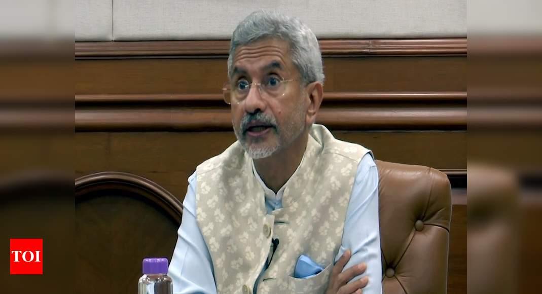 Absence of peace along LAC impacting India-China relations: Jaishankar - Times of India