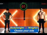 [Level 2-4+] Bodyweight VS Weights! Choose your side