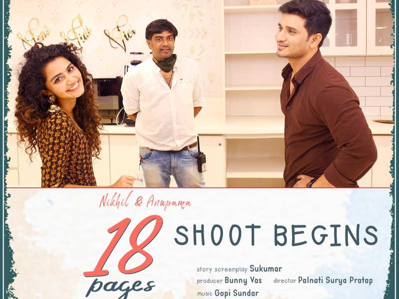 18 Pages: Nikhil, Anupama Parameswaran begin shoot for Palnati Surya  Pratap's film. See pic | Telugu Movie News - Times of India