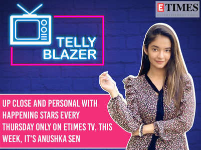 #TellyBlazer Anushka Sen on success at 18