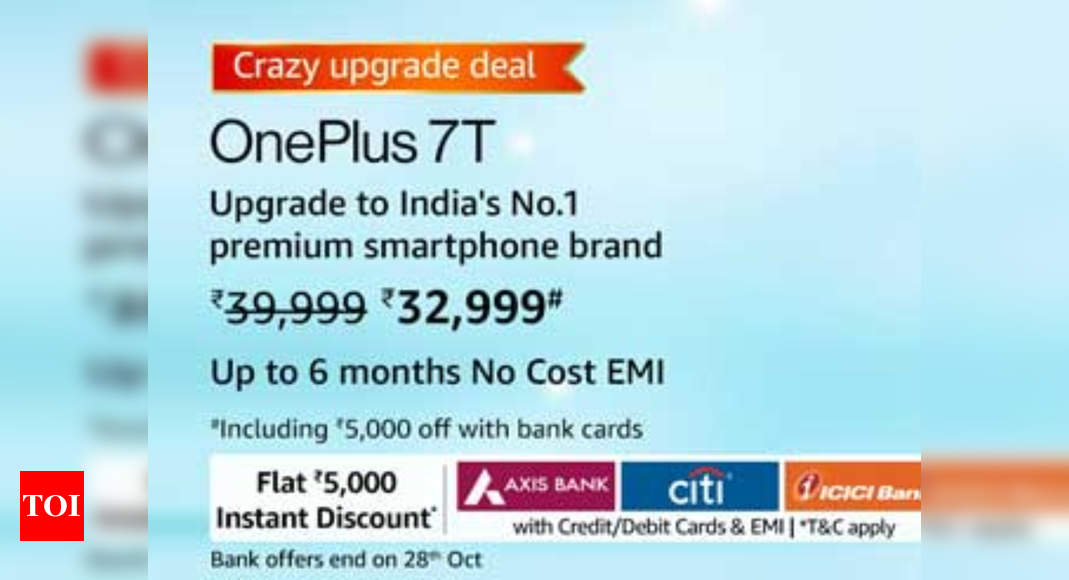 oneplus 7t:  Amazon sale: OnePlus 7T selling at Rs 32,999 in upgrade deal – Times of India