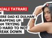Anjali Tatrari on 'Mere Dad Ki Dulhan' wrapping up: I'm trying so hard to not break down