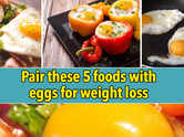 Pair these 5 foods with eggs for weight loss