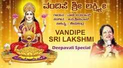 Lakshmi Devi Bhakti Song: Watch Popular Kannada Devotional Video Song 'Vandipe Sri Lakshmi' Sung By Vani Jairam. Diwali Special Kannada Devotional Songs   Kannada Bhakti Songs, Devotional Songs, Bhajans, and Pooja Aarti Songs