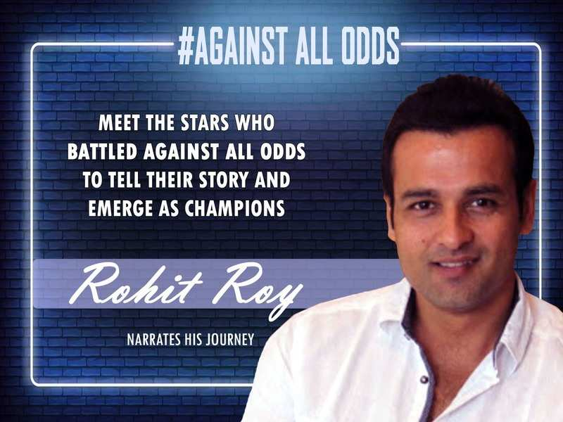 #AgainstAllOdds! Rohit Roy: Getting a good script is challenging; Earlier, I used to do anything, hence many of my films didn't work