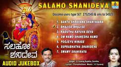 Sri Shaneshwara Bhakti Songs: Watch Popular Kannada Devotional Video Song 'Salaho Shanideva' Jukebox. Popular Kannada Devotional Songs   Kannada Bhakti Songs, Devotional Songs, Bhajans, and Pooja Aarti Songs