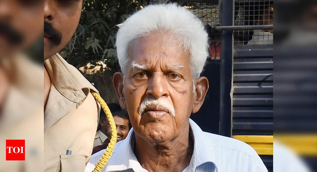 Will shift Varavara Rao to Nanavati Hospital, also foot bills: Maharashtra govt to HC - Times of India