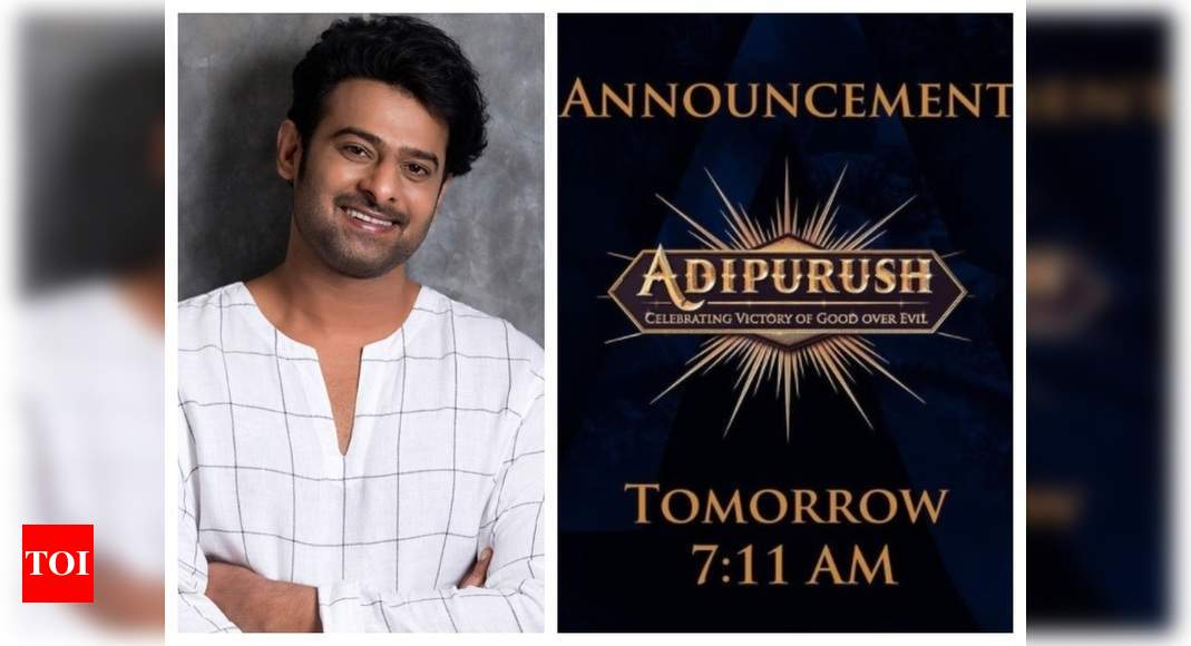 Prabhas shares the logo of 'Adipurush', reveals formal announcement of the film to be made tomorrow – Times of India
