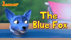 Watch Popular Children English Nursery Story 'The Blue Fox' for Kids - Check out Fun Kids Nursery Rhymes And Baby Songs In English