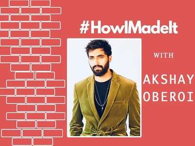 #HowIMadeIt! Akshay Oberoi on his journey