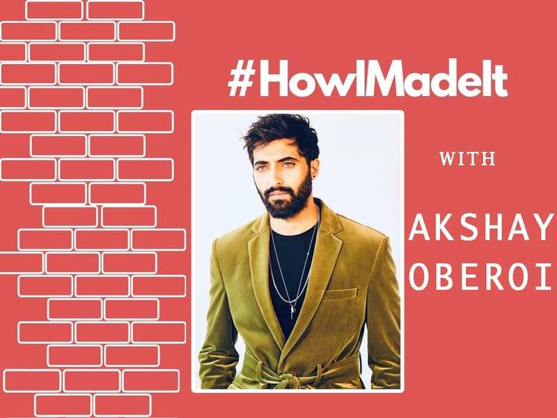 #HowIMadeIt! Akshay Oberoi: If it wasn't for my wife, I would've been lying somewhere without a home