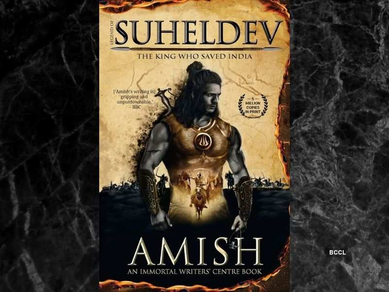 'Legend of Suheldev: The King who Saved India' by Amish Tripathi