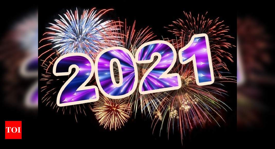 Happy New Year 2021: Wishes, Images, Quotes, Status, Messages, Photos, SMS, Wallpaper, Greetings and Pics – Times of India