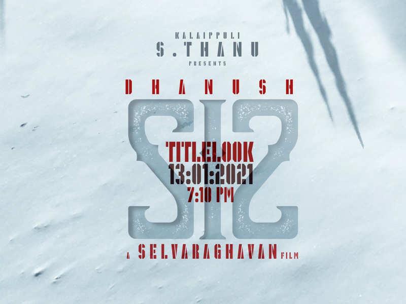 Dhanush & Selvaraghavan's 'S12' title look to be revealed tomorrow