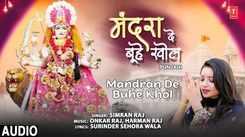 Listen To Latest Punjabi Devotional Devi Song 'Mandran De Buhe Khol' Sung By Simran Raj. Best Punjabi Devotional Songs of 2021   Punjabi Shabads, Devotional Songs, Kirtan and Gurbani Songs
