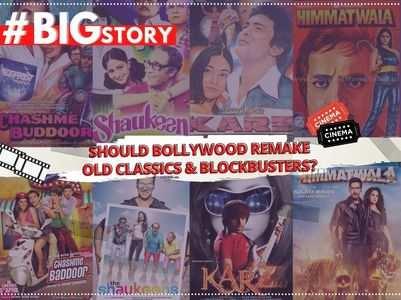 #BigStory: Should B'wood remake old classics?