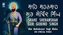 Punjabi Devotional And Shabad Song 'Shahe Shehanshah Gur Gobind Singh' Sung By Mohinderjeet Singh   Punjabi Shabads, Devotional Songs, Kirtans and Gurbani Songs   Mohinderjeet Singh Songs   Punjabi Devotional Songs