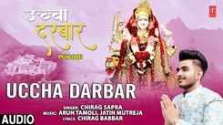 Punjabi Devotional And Devi Song 'Uccha Darbar' Sung By Chirag Sapra   Punjabi Shabads, Devotional Songs, Kirtans and Gurbani Songs   Singers Songs   Punjabi Devotional Songs