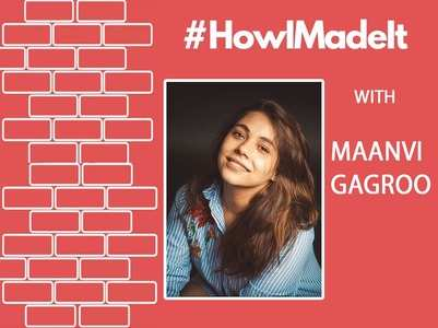 #HowIMadeIt: Maanvi talks about her journey