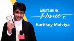 What's On My Phone ft. RadhaKrishn's Samba aka Kartikey Malviya |Exclusive|