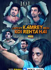 Aapkey Kamrey Mein Koi Rehta Hai - An MX Original Series
