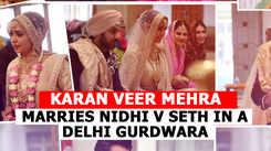Karan Veer Mehra marries Nidhi V Seth in a Delhi gurdwara