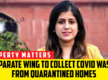 MCG creates separate wing to collect COVID waste from quarantined homes