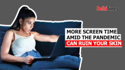 More screen time amid the pandemic can ruin your skin