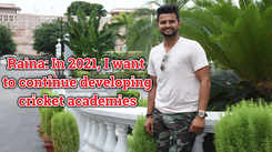 Raina: In 2021, I want to continue developing cricket academies