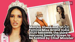 VLCC Femina Miss Grand India 2020 Manika Sheokand is third Miss India to be hosted by Haryana CM