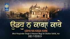 Listen to Popular Punjabi Devotional Kirtan 'Udho Na Kaga Kare' Sung By Harpinder Singh. Popular Punjabi Devotional Songs of 2021   Punjabi Shabads, Devotional Songs, Kirtans and Gurbani Songs