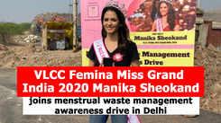 VLCC Femina Miss Grand India 2020 Manika Sheokand joins menstrual waste management awareness drive in Delhi