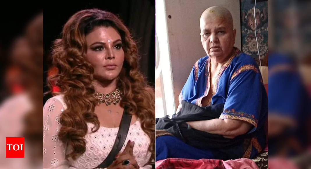 Bigg Boss 14's challenger Rakhi Sawant's mother undergoes chemotherapy to fight cancer - Times of India