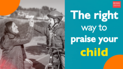 #MindfulParenting: The right way to praise your child