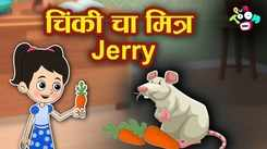 Most Popular Kids Marathi Goshti - Chinki's Friend Jerry | Videos For Kids | Kids Cartoons | Marathi Magical Stories